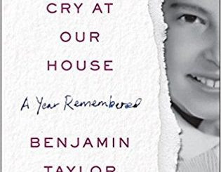 The Hue and Cry at Our House: A Year Remembered by Benjamin Taylor