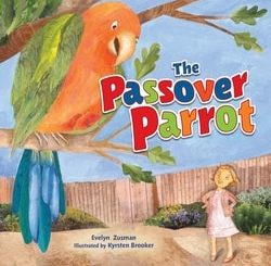 The Passover Parrot by Evelyn Zusman