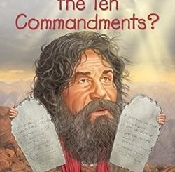 What Are the Ten Commandments? by Yona Zeldis McDonough