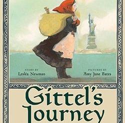 Gittel's Journey: An Ellis Island Story by Lesléa Newman