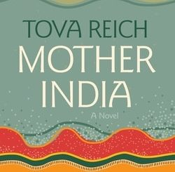Mother India by Tova Reich