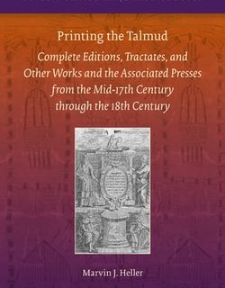 Printing the Talmud by Marvin J. Heller