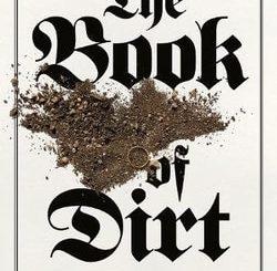 The Book of Dirt by Bram Presser