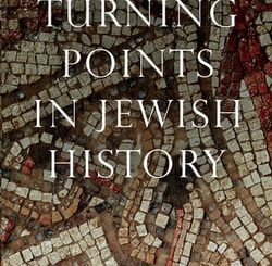 Turning Points in Jewish History by Marc J. Rosenstein