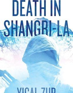 Death in Shangri-La by Yigal Zur