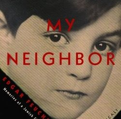 Hitler, My Neighbor: Memories of a Jewish Childhood, 1929-1939 by Edgar Feuchtwanger, Bertil Scali