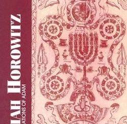 Isaiah Horowitz: The Generations of Adam by Miles Krassen