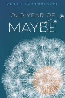 our-year-of-maybe-by-rachel-lynn-solomon