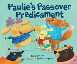 Paulie's Passover Predicament by Jane Sutton