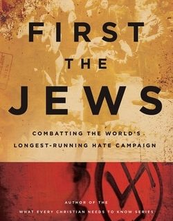 First the Jews: Combating the World's Longest-Running Hate Campaign by Rabbi Evan Moffic