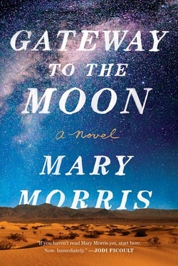Gateway to the Moon by Mary Morris