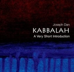 Kabbalah: A Very Short Introduction by Joseph Dan