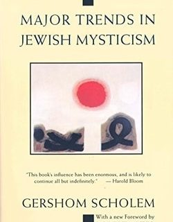 Major Trends in Jewish Mysticism by Gershom G. Scholem