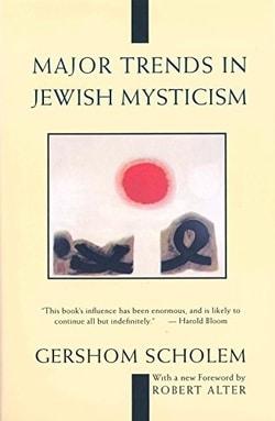 Major Trends in Jewish Mysticism by Gershom G. Scholem
