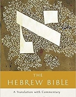 The Hebrew Bible: A Translation with Commentary by Robert Alter