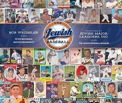 The Jewish Baseball Card Book by Bob Wechsler, Peter McDonald, & Martin Abramowitz