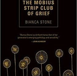 The Möbius Strip Club of Grief by Bianca Stone