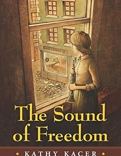 The Sound of Freedom by Kathy Kacer