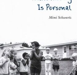 When History Is Personal by Mimi Schwartz