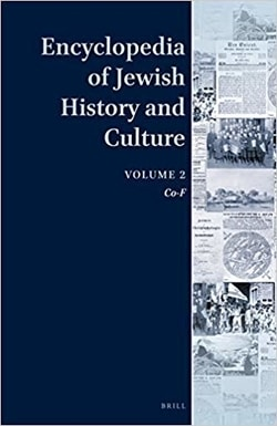 Encyclopedia of Jewish History and Culture, Volume 2; Editor: Dan Diner