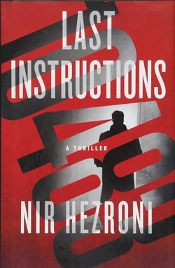 Last Instructions: A Thriller (Agent 10483) by Nir Hezroni