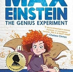 Max Einstein: The Genius Experiment by James Patterson and Chris Grabenstein