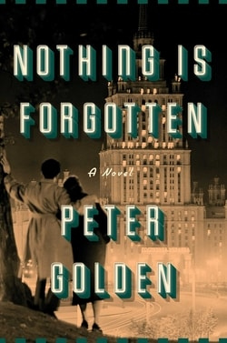 Nothing Is Forgotten by Peter A. Golden
