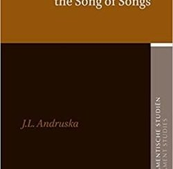 Wise and Foolish Love in the Song of Songs by Jennifer Andruska