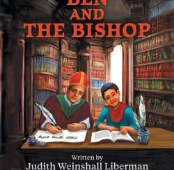 Ben and the Bishop by Judith Weinshall Liberman
