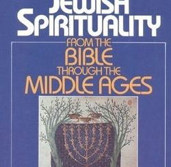 Jewish Spirituality Vol. 1: From the Bible to the Middle Ages by Arthur Green