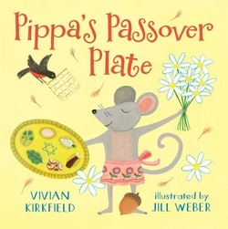Pippa's Passover Plate by Vivian Kirkfield