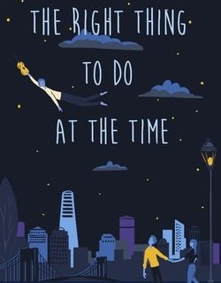 The Right Thing to Do at the Time by Dov Zeller