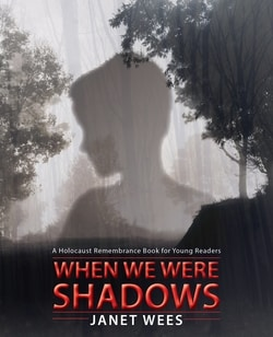 When We Were Shadows by Janet Wees