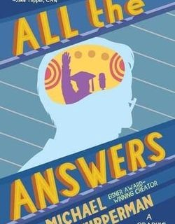 All the Answers: A Graphic Memoir by Michael Kupperman
