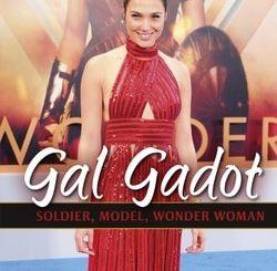 Gal Gadot: Soldier, Model, Wonder Woman by Jill Sherman
