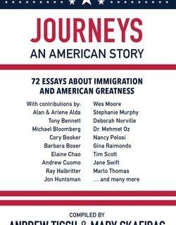 Journeys: An American Story by Andrew Tisch & Mary Skafidas
