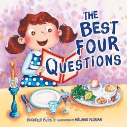 The Best Four Questions by Rachelle Burk