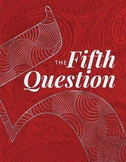 The Fifth Question Haggadah by Rabbi Judah Gross