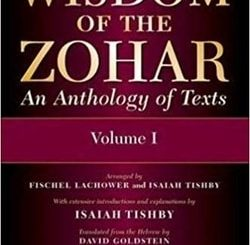 Wisdom of the Zohar: An Anthology of Texts by Isaiah Tishby