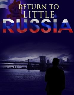 Return to Little Russia by Seth Chanowitz