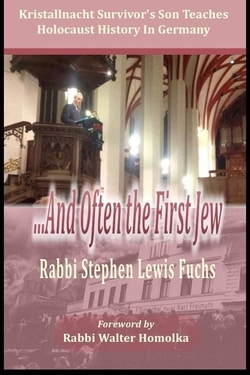 ...And Often the First Jew by Stephen Lewis Fuchs