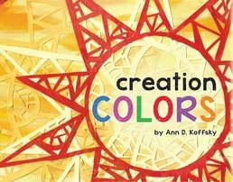 Cre­ation Colors by Ann D. Koffsky