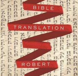 The Art of the Bible Translation by Robert Alter