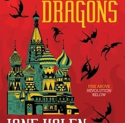 The Last Tsar's Dragons by Jane Yolen, Adam Stem­ple