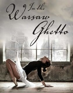 In the Warsaw Ghetto by Glenn Haybittle