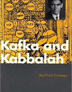 Kafka and Kabbalah by Karl-Erich Grozinger
