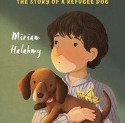 Saving Hanno: The Story of a Refugee Dog by Miriam Halahmy