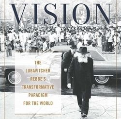 Social Vision: The Lubavitcher Rebbe's Transformative Paradigm for the World by Philip Wexler