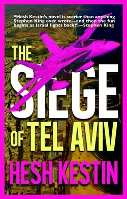The Siege of Tel Aviv by Hesh Kestin
