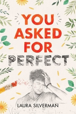 You Asked for Perfect by Lau­ra Silverman